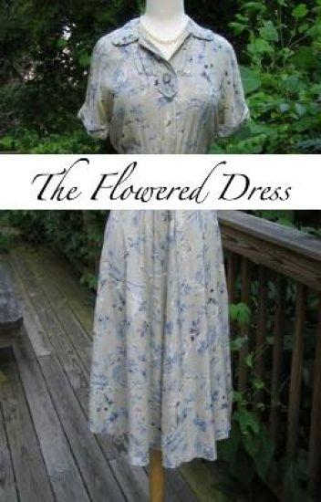 The Flowered Dress