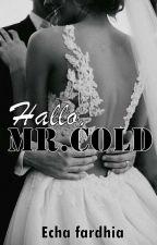 Hallo, Mr.Cold by echafardhia