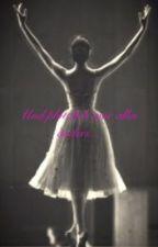 Und plötzlich war alles anders... by Balletdancer1D
