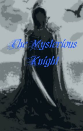 The Mysterious Knight