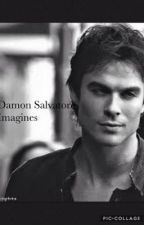 Damon Salvatore Imagines and Preferences by Thatfreakk