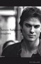 Damon Salvatore Imagines and Preferences by Thatfreakk