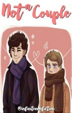 not a couple | johnlock | concluída  by infinitenonfiction