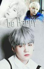 be Happy (MINYOON ft. Taegi) by kinan_Syugar