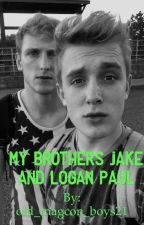 My brothers jake and Logan paul by old_magcon_boys21