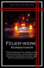 Feuerwerk - Kürbistumor by Minilemin