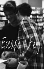 Escape // Fenji. by m7777778