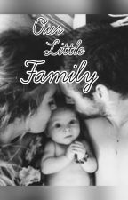Our Little Family (Little Miracles || GMW - Sequel) by xAnaei