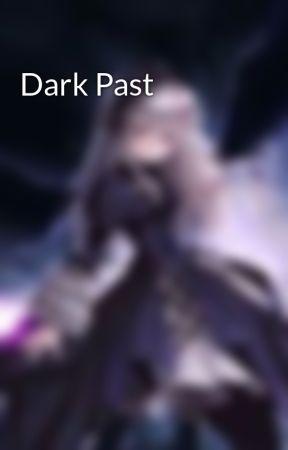 Dark Past by kitkatbecker