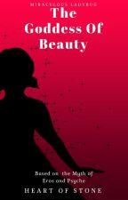 The Goddess of Beauty by HeartOfStone8