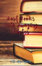 Best Books with Amazing Quotes by DrippingFires