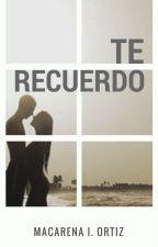 TE RECUERDO by MacarenaOrtiz2