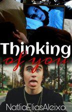 Thinking Of You [Nash Grier] by NatliaEliasAleixo
