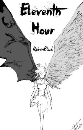 Eleventh Hour by RaivenBlack