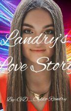 Landrys Love Story by GD_Cyldo-Randry