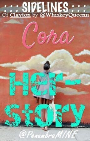 Cora, A Sidelines Story from Clayton by PenumbraMine