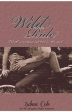 Wild Ride by ZulmaCole