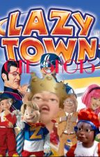 Lazy Town x Reader One Shots by PeachyShorty