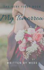 My Tomorrow by widichava