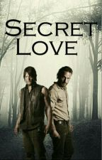Secret Love  (Rickyl)(smut) by Bethyl_is_love