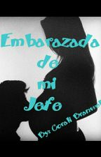 Embarazada De Mi Jefe  by CoraliBranwell