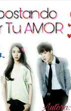 Apostando Por Tu Amor♥[LEMON] (Jimin & Tu) by Fanfics-AL