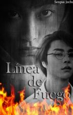 Línea de Fuego ∟JohnMark← by SenpaiJecho