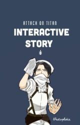 Attack on Titan / Interactive Story by IIAutophobia