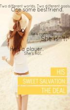 His Sweet Salvation Series: The Deal by GEEKwithoutBRACES