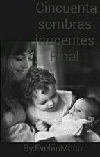 Cincuenta Sombras inocentes parte 3 by Lokaporbomer