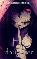 his daughter( jeff the killer x reader ) [completed] by sabrynasafiahmegat