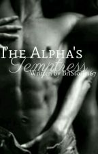 The Alpha's Temptress  by BriLynnbooks