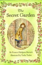 ✅✔The Secret Garden by Frances Hodgson Burnett by itsmee_xoxo