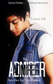 The Admirer (Kathniel) [One Shot] by TheMasked