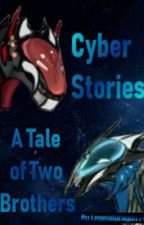 Cyber Stories: Tale of Two Brothers by LegendDragon14