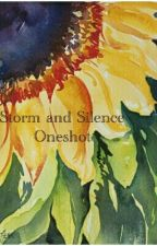 Storm and Silence Fanfic by dandyliar