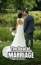 The Deal of Marriage |ON-GOING| by TheDyosaWriter