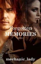Forgotten Memories 2 ( Soon to be Published under LIB) by mechanic_lady