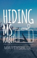 Hiding Ms. KABIT (ON-GOING) by MartysBlue