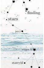 Finding Stars |Jercy| by RecyclingBin