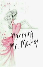 Marrying Mr. Malfoy by unemiraille