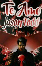 Te amo Jason Todd ❤ #DcHeroesAwards by SaraAyon004