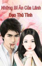 Những Bí Ẩn Của Lãnh Đạo Thú Tính by Tieuthuyethoahong
