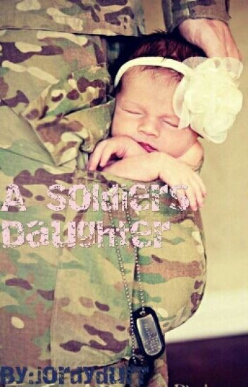 a soldiers daughter