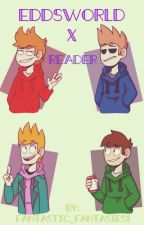 EddsWorld x Reader by Fantastic_Fantasies1