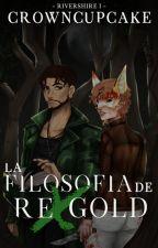 La filosofía de Rex Gold. by CrownCupcake