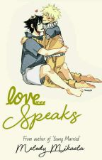 Love Speaks by mel_mikaela