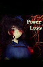 Power Loss by Reisuke_5th