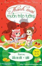 Thanh Mai Muốn Trèo Tường by NamCungTuUyen