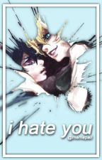 i hate you! // cielois by memepaii